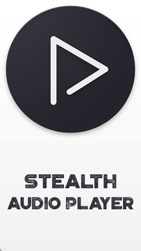 download Stealth audio player apk