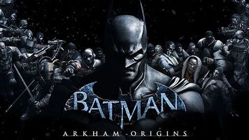 download Batman: Arkham origins apk