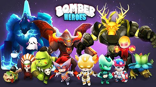 download Bomber heroes: Bomberman 3D apk