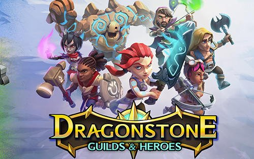 download Dragonstone: Guilds and heroes apk