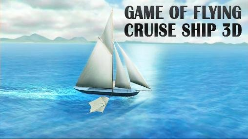 download Game of flying: Cruise ship 3D apk