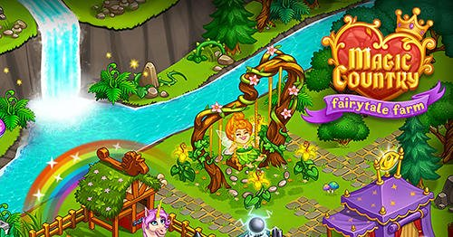 download Magic country: Fairytale city farm apk