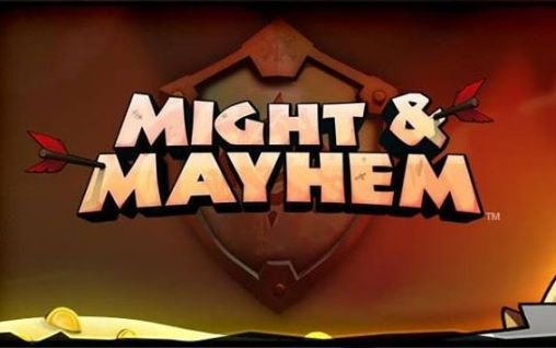 download Might and mayhem apk