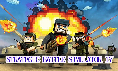 Strategic battle simulator 17 plus game for Android Download