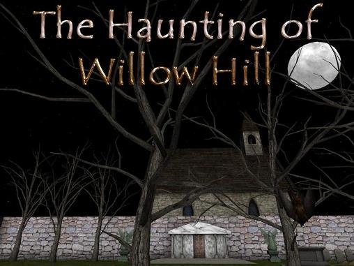 download The haunting of Willow Hill apk