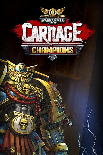 download Warhammer 40000: Carnage champions apk