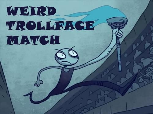 download Weird Trollface match: Odd! apk