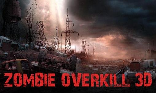 download Zombie overkill 3D apk